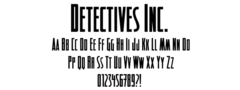 Comic: Detectives Font (under license from Blambot Fonts Inc.)